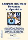 BSOF 2017: Chirurgie cornéennes innovantes et réparatices